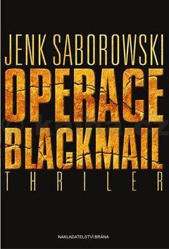Jenk Saborowski: Operace Blackmail cena od 34 Kč