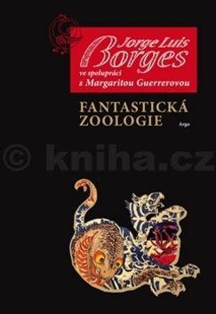 Jorge Luis Borges: Fantastická zoologie cena od 205 Kč