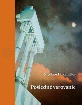 Nicolaos D. Kanellos: Posledné varovanie cena od 81 Kč