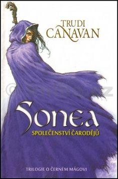 Trudi Canavan: Sonea Společenství čarodějů cena od 280 Kč