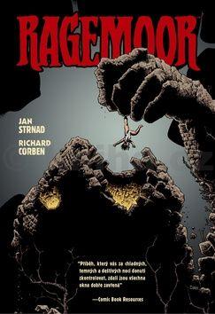 Jan Strnad, Richard Corben: Ragemoor cena od 336 Kč