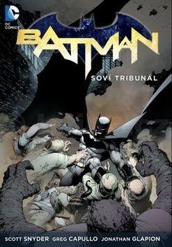 Scott Snyder: Batman Soví tribunál cena od 569 Kč
