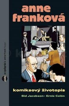 Sid Jacobson, Ernie Colón: Anne Franková - komiks cena od 185 Kč