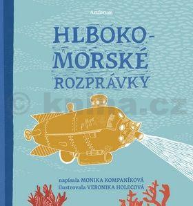 Monika Kompaníková: Hlbokomorské rozprávky cena od 242 Kč