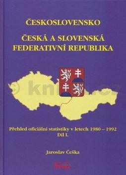 Jaroslav Češka: Československo Česká a Slovenská Federativní republika cena od 127 Kč