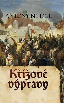 Antony Bridge: Křížové výpravy cena od 159 Kč