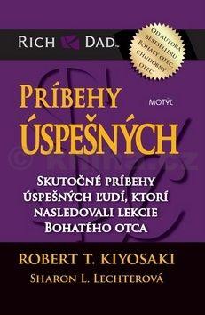Robert T. Kiyosaki: Príbehy úspešných cena od 294 Kč