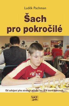 Luděk Pachman: Šach pro pokročilé cena od 199 Kč