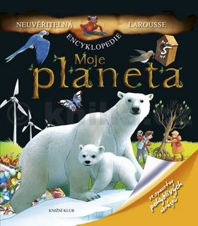 Kolektiv autorů: Moje planeta cena od 214 Kč