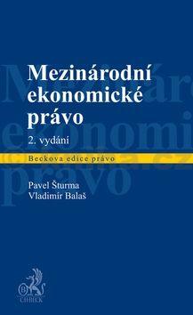 Vladimír Balaš: Mezinárodní ekonomické právo cena od 623 Kč