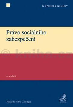 Petr Tröster: Právo sociálního zabezpečení cena od 553 Kč