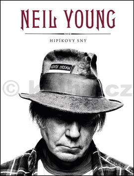Neil Young: Hipíkovy sny cena od 227 Kč