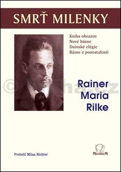 Rainer Maria Rilke: Smrť milenky cena od 188 Kč