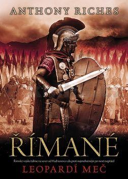 Anthony Riches: Římané 4 - Leopardí meč cena od 200 Kč