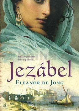 Eleanor de Jong: Jezábel cena od 199 Kč