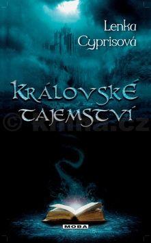 Lenka Cyprisová: Královské tajemství cena od 116 Kč