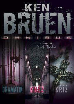 Ken Bruen: Omnibus Dramatik, Kněz, Kříž cena od 149 Kč