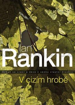 Ian Rankin: V cizím hrobě cena od 195 Kč
