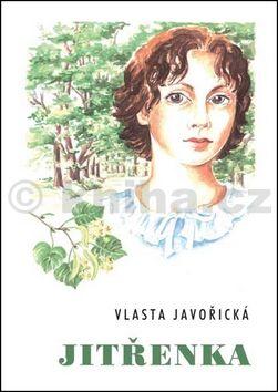 Vlasta Javořická: Jitřenka cena od 152 Kč