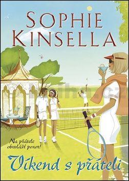 Sophie Kinsella: Víkend s přáteli cena od 149 Kč