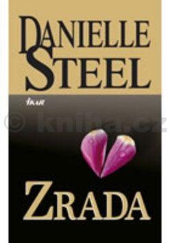 Danielle Steel: Zrada cena od 199 Kč