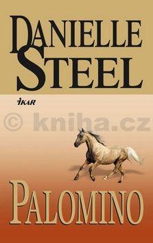 Danielle Steelová: Palomino cena od 207 Kč