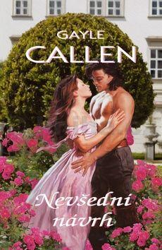 Gayle Callen: Nevšední návrh cena od 177 Kč