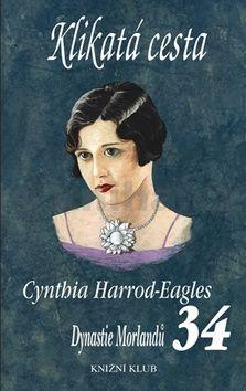Cynthia Harrod-Eagles: Klikatá cesta cena od 276 Kč