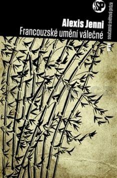 Alexis Jenni: Francouzské umění válečné cena od 276 Kč