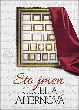 Cecelia Ahern: Sto jmen cena od 129 Kč