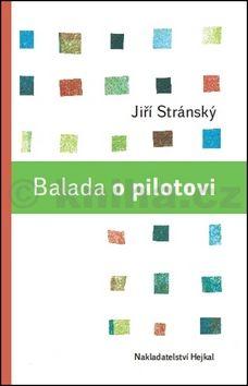 Jiří Stránský, Matěj Forman: Balada o pilotovi cena od 155 Kč