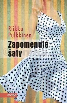 Riikka Pulkkinen: Zapomenuté šaty cena od 77 Kč