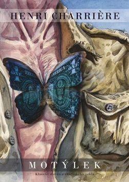 Henri Charrière: Motýlek cena od 229 Kč