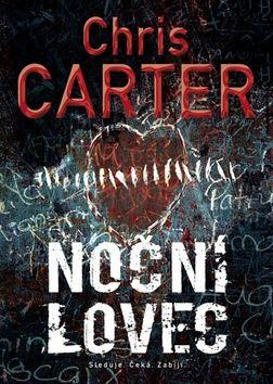 Chris Carter: Noční lovec cena od 195 Kč
