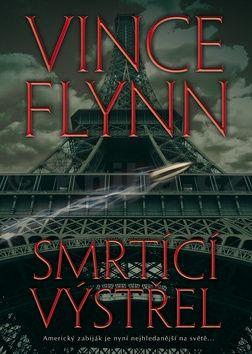 Vince Flynn: Smrtící výstřel cena od 203 Kč