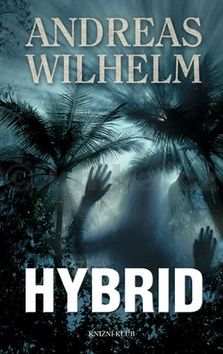 Andreas Wilhelm: Hybrid cena od 207 Kč