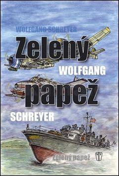 Wolfgang Schreyer: Zelený papež cena od 220 Kč