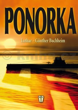Bucheim Lothar-Gunther: Ponorka cena od 256 Kč