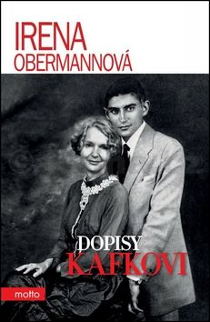 Irena Obermannová: Dopisy Kafkovi cena od 155 Kč