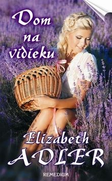 Elizabeth Adler: Dom na vidieku cena od 250 Kč
