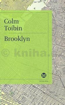 Colm Toibin: Brooklyn cena od 295 Kč