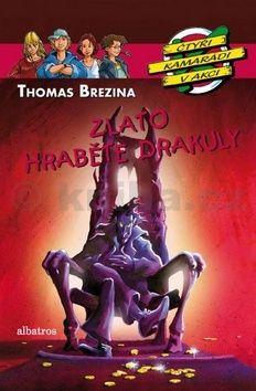 Thomas Brezina: Zlato hraběte Drákuly cena od 141 Kč