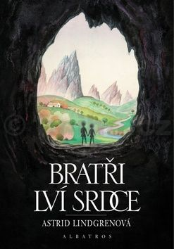 Astrid Lindgren: Bratři Lví srdce cena od 138 Kč
