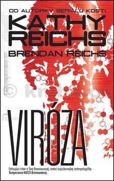 Kathy Reichs, Brendan Reichs: Viróza cena od 231 Kč
