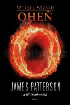 James Patterson, Jill Dembowski: Čarodějka a čaroděj 3 Oheň cena od 131 Kč