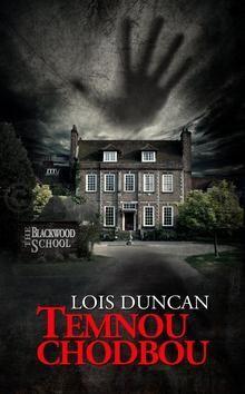 Lois Duncan: Temnou chodbou cena od 195 Kč