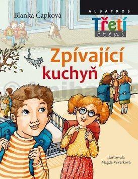 Blanka Čapková: Zpívající kuchyň - Třetí čtení cena od 160 Kč