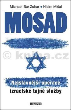 Nisim Mišal, Michael Bar Zohar: Mosad cena od 319 Kč