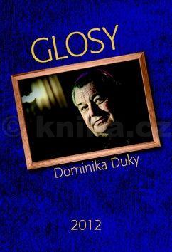 Dominik Duka: Glosy Dominika Duky 2012 cena od 111 Kč