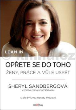 Sheryl Sandberg: Lean in. Opřete se do toho cena od 159 Kč